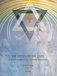 The Myths of our Lives – A Way to Personal Transformation (Study Course)