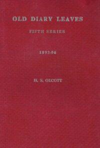 Old Diary Leaves – Volume V 1893 – 1896