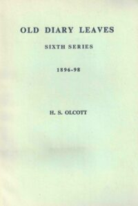 Old Diary Leaves – Volume VI 1896 – 1898