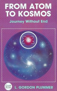 From Atom to Kosmos – Journey without End