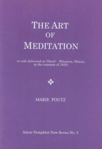 The Art of Meditation – (Adyar Pamphlet New Series No. 5)
