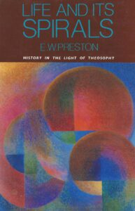 Life and its Spirals – History in the Light of Theosophy