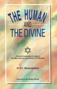 The Human and the Divine – Nine-fold Relationship to Śrī Piļļai Lokācārya and Madame Blavatsky
