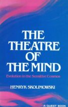 The Theatre of the Mind – Evolution in the Sensitive Cosmos