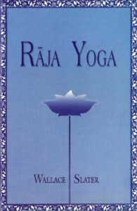 Rāja Yoga – A Simplified and Practical Course (2006 edition)