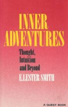 Inner Adventures – Thought, Intuition and Beyond