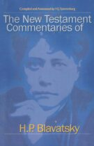 The New Testament Commentaries Of H.P. Blavatsky