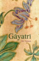 Gāyatrī – The Daily Religious Practice of the Hindus