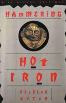 Hammering Hot Iron – A Spiritual Critique of Bly's 'Iron John' (1990)