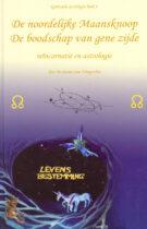 De Noordelijke Maansknoop – De Boodschap van Gene Zijde