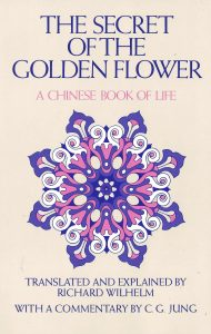 The Secret of the Golden Flower – A Chinese Book of Life