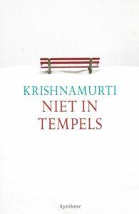 Niet in Tempels – Laatste Toespraken in Bombay, 1985