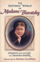The Esoteric World of Madame Blavatsky – Insights into the Life of a Modern Sphinx