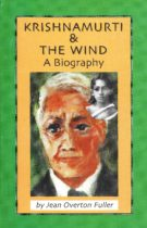 Krishnamurti and the Wind: A Biography