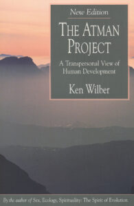 The Atman Project – A Transpersonal View of Human Development