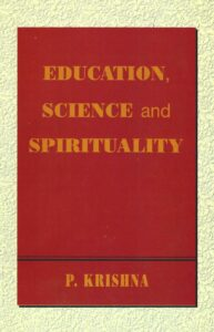Education, Science and Spirituality – Three Talks including Questions & Answers