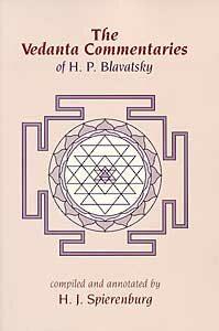 The Vedanta Commentaries of H.P.Blavatsky