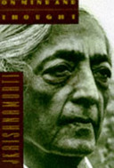 Krishnamurti on Mind and Thought