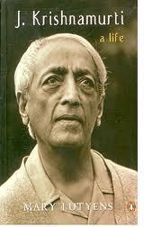 J. Krishnamurti – A Life (Years of Awakening, Years of Fulfilment, Open Door)