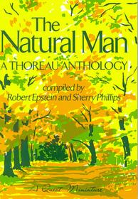 The Natural Man – A Thoreau Anthology (A Quest Miniature)