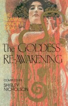 The Goddess Reawakening – The Feminine Principle in Spirituality