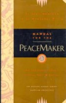 Manual for the Peacemaker – An Iroquois Legend to Heal Self and Society