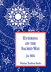"""Entering on the Sacred Way – A Psychological Commentary on """"Light on the Path"""""""