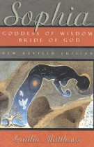 Sophia – Goddess of Wisdom, Bride of God