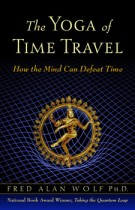 The Yoga of Time Travel – How the Mind Can Defeat Time