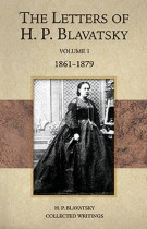 The Letters of H.P. Blavatsky – Volume 1 1861-1879