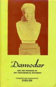Damodar and the Pioneers of the Theosophical Movement