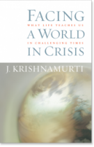 Facing a World in Crisis – What Life Teaches us in Challenging Times