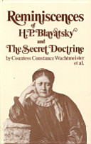 Reminiscences of H. P. Blavatsky and The Secret Doctrine