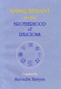 Annie Besant on the Brotherhood of Religions