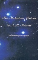 The Mahatma Letters to A.P. Sinnett – in chronological sequence