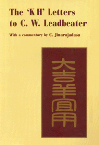 The 'K. H.' Letters to C. W. Leadbeater