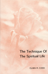 The Technique Of The Spiritual Life