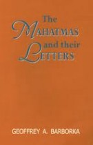 The Mahatmas and Their Letters