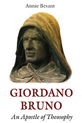 Giordano Bruno – An Apostle of Theosophy