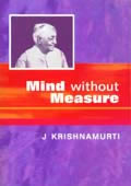 Mind Without Measure – Talks in India 1982-83