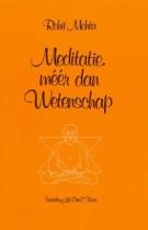 Meditatie, méér dan wetenschap
