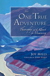 The One True Adventure – Theosophy and the Quest for meaning