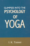 Glimpses into the Psychology of Yoga