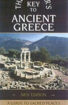 The Traveler's Key to Ancient Greece – A Guide to Sacred Places
