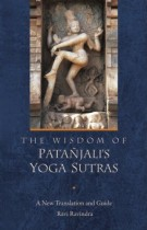 The Wisdom of Patanjali's Yoga Sutras – A New Translation and Guide