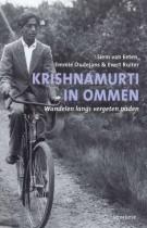 Krishnamurti in Ommen – Wandelen langs vergeten paden