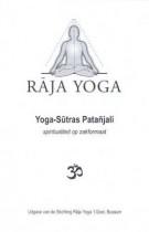 Raja Yoga – Yoga-Sutras Patanjali – Spiritualiteit op zakformaat