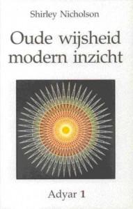 Oude Wijsheid, Modern Inzicht
