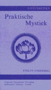 Praktische Mystiek – Voor Gewone Mensen