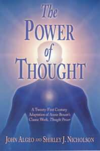 The Power of Thought – A 21st Century Adaptation of Annie Besant's Classic Work 'Thought Power'